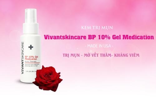 Vivantskincare BP 10‰ Gel Medication - Kem Trị Mụn Thể Nặng